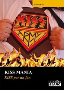 KISS MANIA - Kiss par un fan -