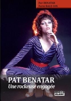 La légende PAT BENATAR, sa vie, son oeuvre!